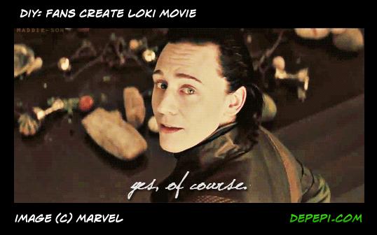 DIY, fans creating for fans, loki, loki's army, loki of asgard, loki laufeyson, loki of jotunheim, fandom, depepi, depepi.com